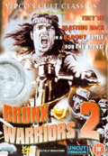 Bronx Warriors 2