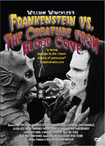 William Winckler's Frankenstein Vs. The Creature from Blood Cove
