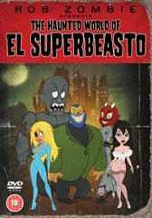 Win one of FIVE copies of Rob Zombie's The Haunted World of El Superbeasto!