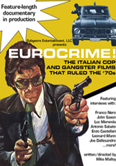 Eurocrime: The Italian Cop and Gangster Films that Ruled the 70s