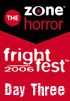 <b>FrightFest 2006</b> - Day Three