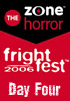 <b>FrightFest 2006</b> - Day Four