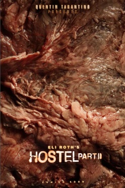 The slightly sick <b>Hostel II</b> teaser poster