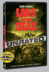 <b>Land of the Dead</b> unrated DVD details