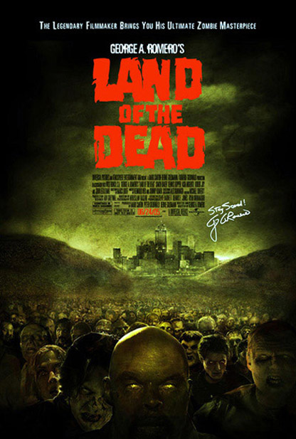 Romero's <b>Land of the Dead</b> poster