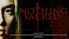 News on <b>Nothing Sacred</b>, the second film from the team behind <b>Nightmare</b>