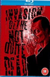Support the new British horror <b>Invasion of the Not Quite Dead</b>
