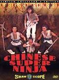 Chinese Super Ninjas (Ren zhe wu di)